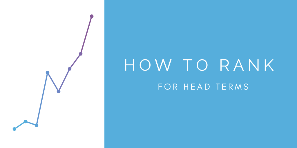How to rank for head terms