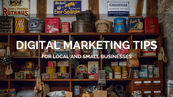 5 Digital Marketing Tips for Local and Small Businesses | Distilled