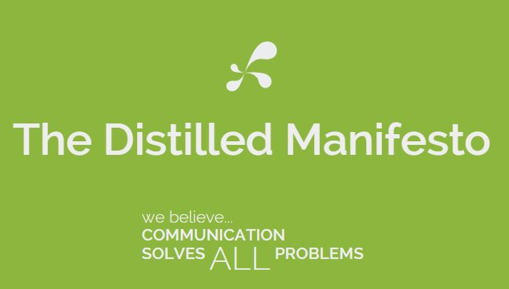Distilled Manifesto Part 1