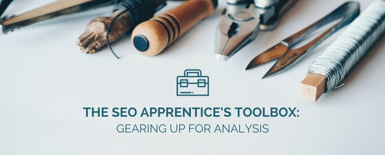 https://www.distilled.net/resources/seo-apprentice-toolbox-analysis/