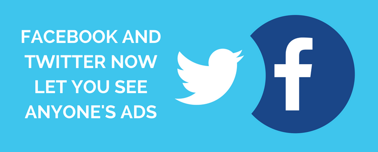 Facebook and Twitter now let you see anyone's ads: Here's