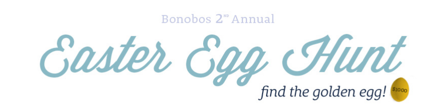 Bonobos Easter Egg Hunt